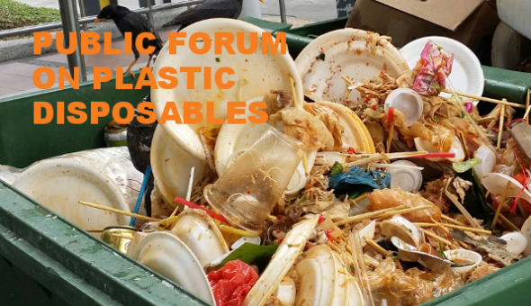 Public Forum on Plastic Disposables