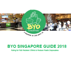 BYO Singapore Guide 2018: Rating for F&B Retailers' Efforts to Reduce Plastic Disposables